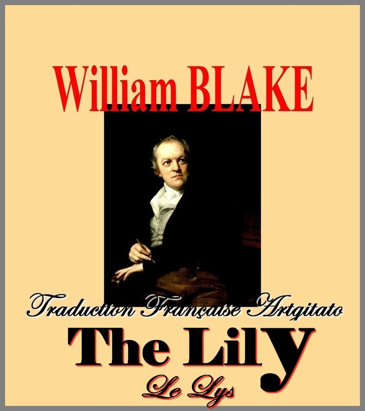 The Lily William Blake Le Lys par Thomas Phillips Traduction Artgitato française