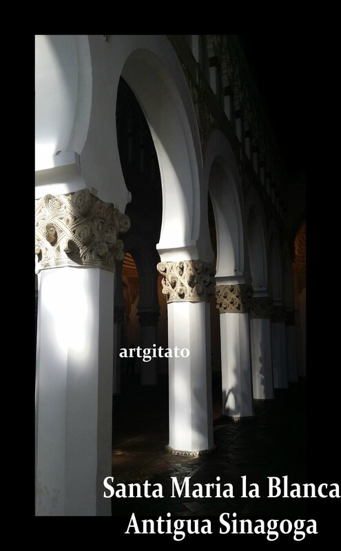 Toledo Santa Maria la Blanca Antigua Sinagoga Synagogue Antique Artgitato3