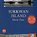 Sukkwan island - David VANN (audio)