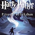 Harry Potter and the prisoner of <b>Azkaban</b> [Harry Potter #3] de J.K Rowling