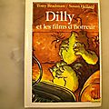 Dilly et les <b>films</b> <b>d</b>'<b>horreur</b>, Tony Bradman, collection copain 1995