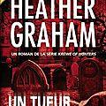 Un tueur dans la nuit de <b>Heather</b> <b>Graham</b>