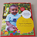 le livre Jeux d'après la pédagogie Montessori