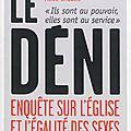 Le déni : enquête sur l'Eglise et l'égalité des sexes.