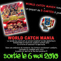 :: WORLD CATCH MANIA :: site officiel ::