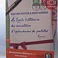 Le cercle littéraire des amateurs d'épluchures de patates, de <b>Mary</b> <b>Ann</b> <b>Shaffer</b> & Annie Barrows ❤