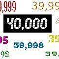 40 000 visiteurs !