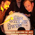 GONE WITH THE SWING trio au festival LES COULEURS DU <b>JAZZ</b> le 26 Juin 2013