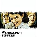 THE MAGDALENE SISTERS - 7,5/10