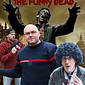 Le premier épisode de The <b>Funny</b> Dead, la série web de la Winebag production