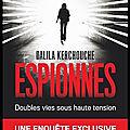 <b>Espionnes</b> - Doubles vies sous haute tension - Dalila Kerchouche - Editions Flammarion
