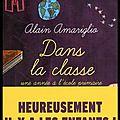 Dans la classe - Une année à l'école <b>primaire</b> - Alain Amariglio - Editions des Equateurs
