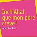 Inch'Allah Que mOn père crève