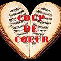 Mes Coups de <b>Coeur</b>