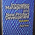 <b>Innovation</b> Management and New Product Development - Paul Trott