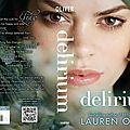 Pandemonium de <b>Lauren</b> <b>Oliver</b>, la suite de Delirium, le 6 mars 2012 aux Etats Unis : couverture et résumé