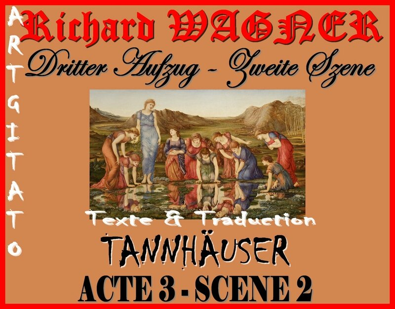 Tannhäuser Acte 3 Scène 2 Opera Richard Wagner Texte et Traduction Artgitato The Mirror of Venus Edward Burne Jones