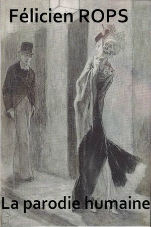 Félicien Rops Parodie Humaine 1878 1881