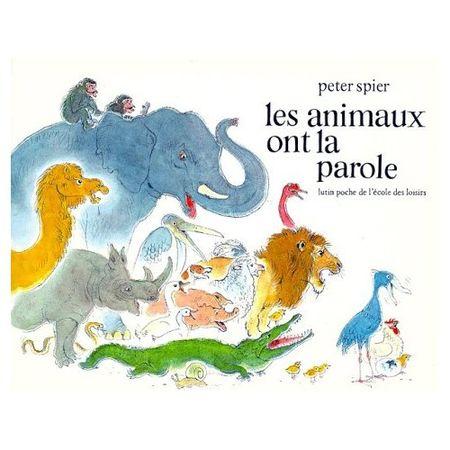les_animaux_ont_la_parole_peter_spier