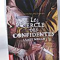 Le cercle des confidentes, 1. Lady Megan par Jennifer McGowan