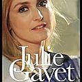 <b>Julie</b> <b>Gayet</b> - Une intermittente à l'Elysée - Soazig Quéméner et François Aubel - Editions du Moment