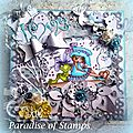 Ma carte DT pour Paradise of <b>Stamps</b>