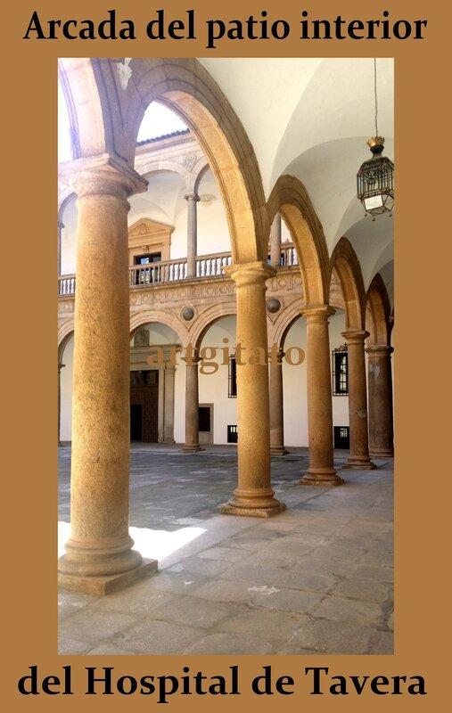 Hospital de Tavera Hopital de Tavera Artgitato Arcada del patio interior del Hospital de Tavera 2