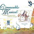 L'IMMEUBLE MUSICAL, de Vanessa Callico et SeL