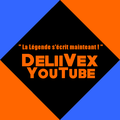 DeliiVex LE BLOG OFFICIEL