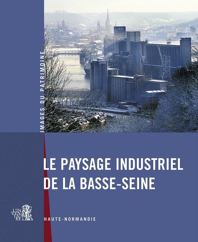François GAY: PETITE HISTOIRE de l'aménagement de la BASSE SEINE NORMANDE