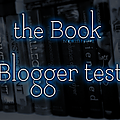 <b>Tag</b> The Book Blogger Test