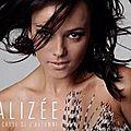 Cet été, Alizée nous parle de...l'automne