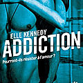 Addiction de Elle Kennedy {Les insurgés #2]