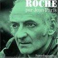 Maurice <b>Roche</b> (1924 – 1997) : « Je vis la mort à chaque instant… »