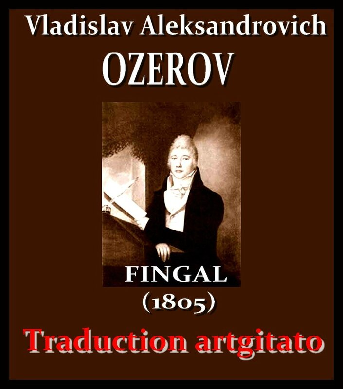 Vladislav Aleksandrovic Ozerov Fingal Tragédie Russe Artgitato Traduction Française 1805