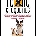 Toxic croquettes - Jutta Ziegler - Editions Thierry Souccar