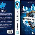 Le Félin - Chevalier agent secret