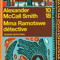 Mma Ramotswe dtective - Alexander McCall Smith