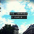 Une journée à Paris #1