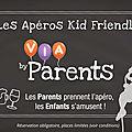 Le premier Apéro Kid Friendly <b>à</b> Paris le 30 septembre