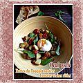 <b>Oeuf</b> poché Rattes du Touquet sautées tomates cerises rôties