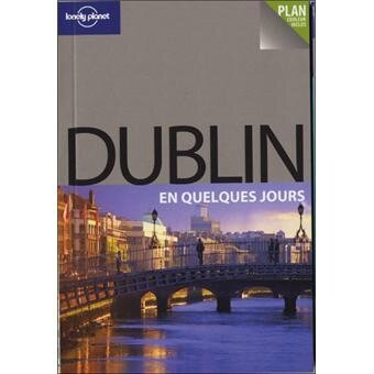 Guide-Lonely-Planet-Dublin-En-Quelques-Jours