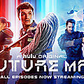 Future Man - série 2017 - Hulu