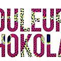 CouLeurs ChokolaT