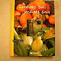 <b>jardinez</b> bio, <b>jardinez</b> sain, Patricia Beucher, éditions du reader's digest