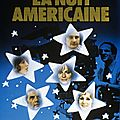 LA NUIT AMERICAINE - 8/10