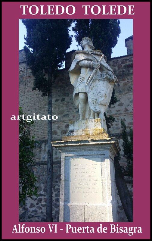 Tolede Toledo Artgitato Alfonso VI Puerta de Bisagra