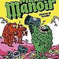 Maudit manoir, Cocktail de saveurs, de Paul Martin & Manu Boisteau