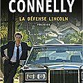 La défense Lincoln - Michael Connelly