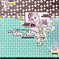 <b>Equipe</b> Créa // You are my love story // Scrapbooking et loisirs créatifs